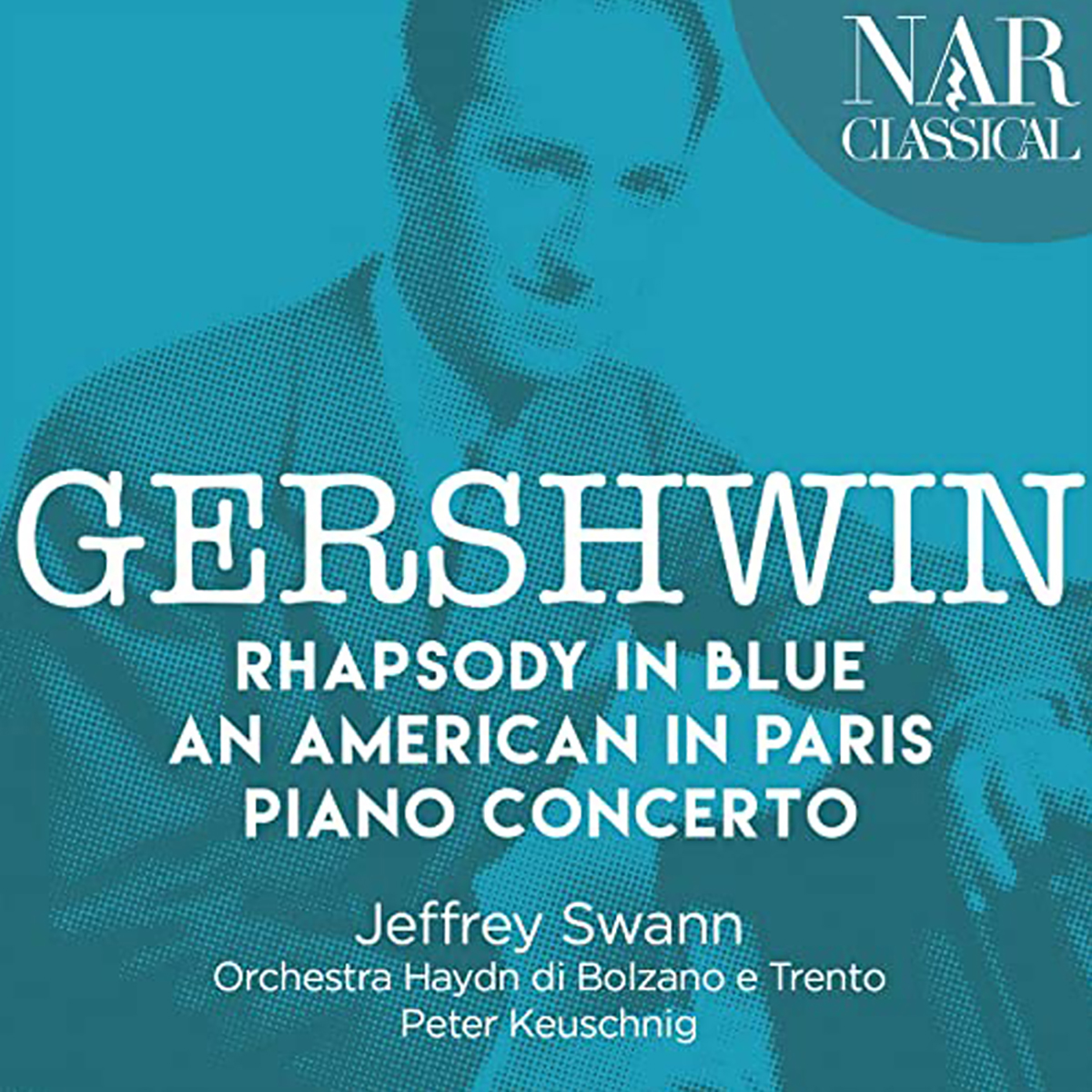 Gershwin - Rhapsody in Blue, An American in Paris Piano Concertos