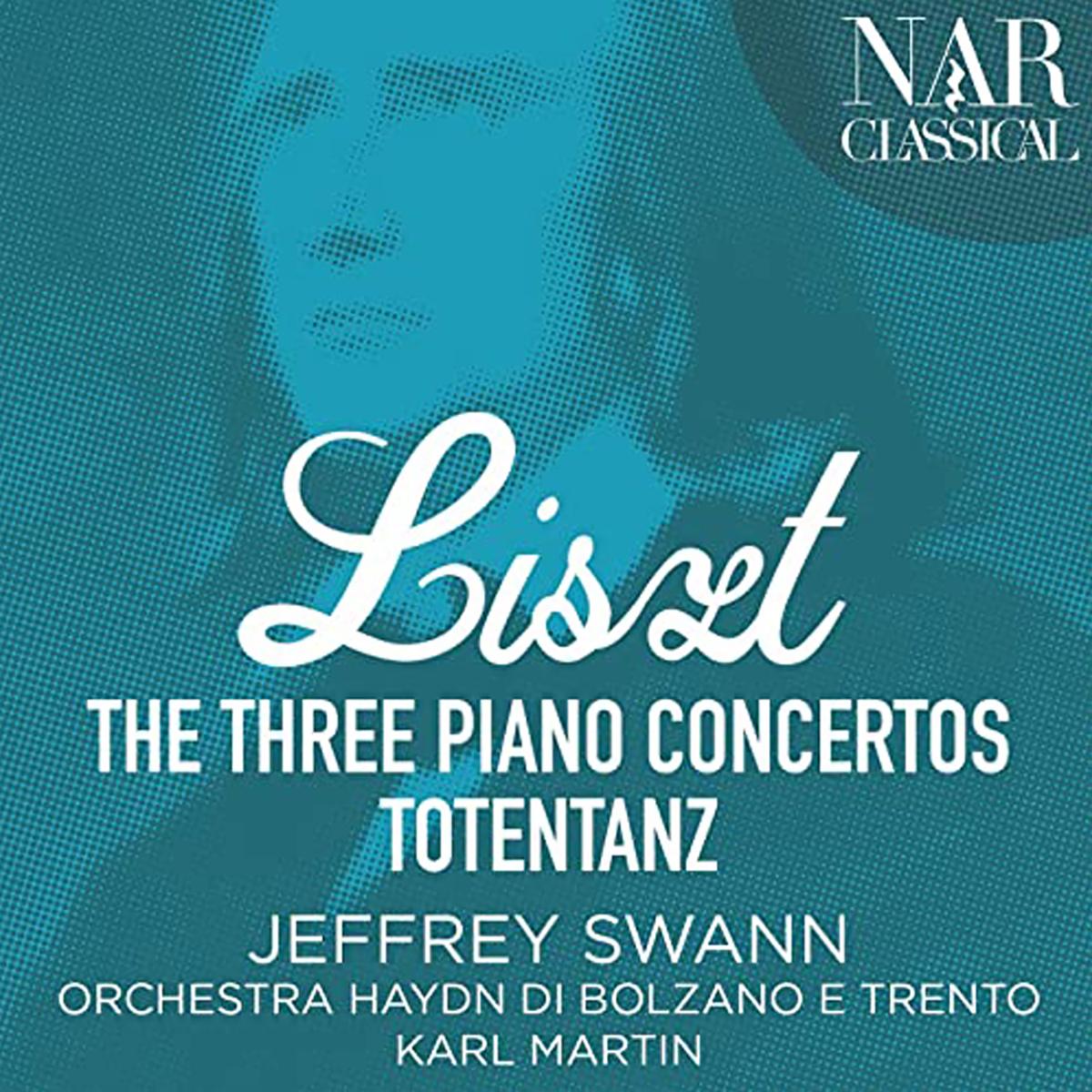 Franz Liszt - The Three Piano Concertos (Totentanz)