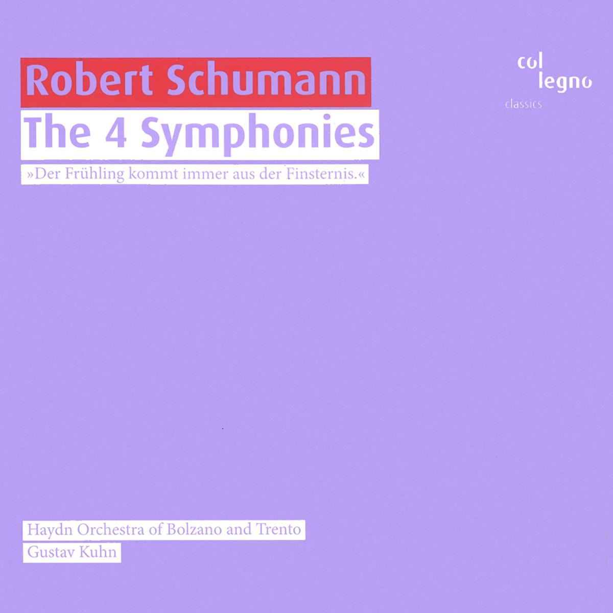 Robert Schumann - The 4 Symphonies